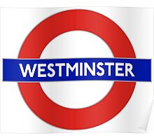 Westminster abby underground sign Poster