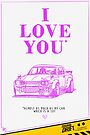 Valentine's Day Card: I love you almost as much as my car by smgstudio