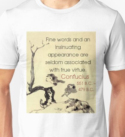 Fine Words And An Insinuating Appearance - Confucius Unisex T-Shirt