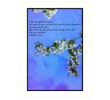 Bible Verse Matthew 7:13-14 Art Print