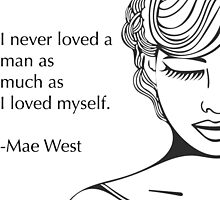 Original Hand Drawn Graphic with Mae West Quote by Tess Johnson