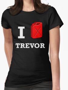 I Love Trevor Womens Fitted T-Shirt