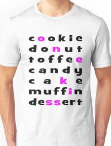Cookie Donut Toffee Candy Cake Muffin Dessert Cupcake Unisex T-Shirt