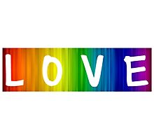 Pride/Humour - Rainbow Love Photographic Print