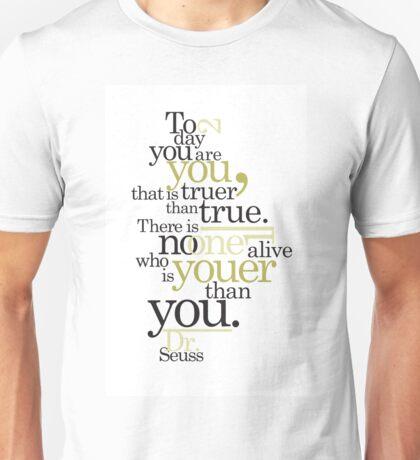 Dr. Seuss Quote Unisex T-Shirt
