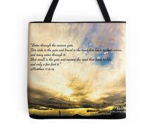 Bible Verse Matthew 7:13-14 Tote Bag