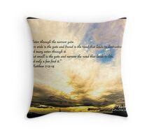 Bible Verse Matthew 7:13-14 Throw Pillow