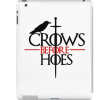 Crows before hoes Game of thrones iPad Case/Skin