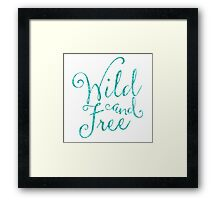 Wild and Free in Sea Breeze Framed Print