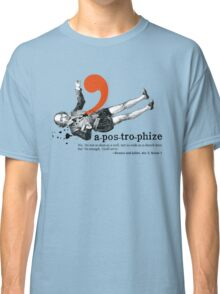 Shakespeare Murder Mystery Punctuation Puncture Classic T-Shirt