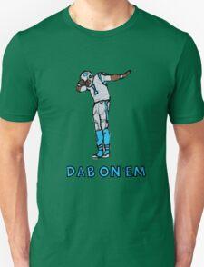 DAB ON' EM: Cam Newton T-Shirt