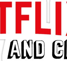 Netflix and Chill Sticker
