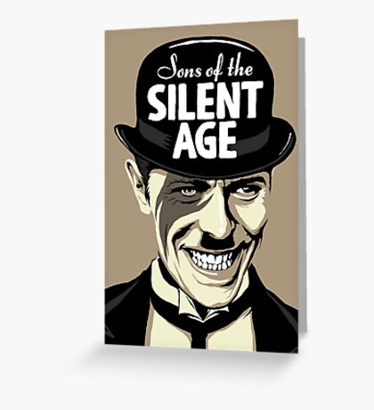 Sons of the Silent Age Greeting Card