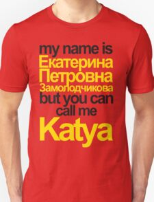 my name is Katya T-Shirt
