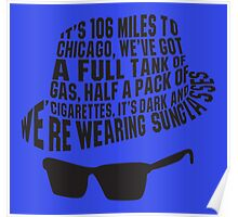 106 Miles to Chicago  The Blues Brothers Poster