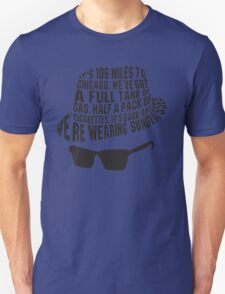 106 Miles to Chicago  The Blues Brothers Unisex T-Shirt