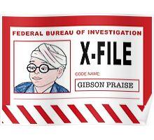 X-File: Gibson Praise Poster
