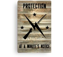 Protection in a Minutes Notice! Canvas Print