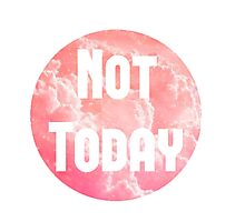 Pink Cloud - 'Not Today' Photographic Print