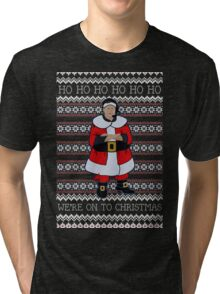 We're Onto Christmas Tri-blend T-Shirt