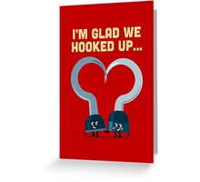 Character Building - Hook ups Greeting Card