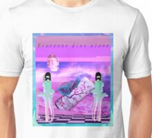 Everyone Dies Alone Unisex T-Shirt