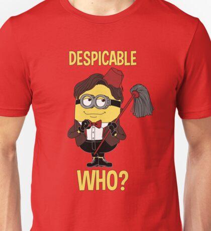 Despicable who? Unisex T-Shirt