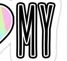 I love my big Sticker