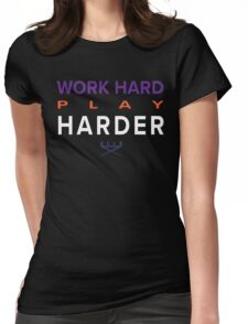 Work Hard Womens Fitted T-Shirt