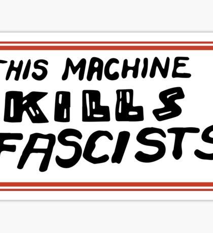 This Machine... Sticker