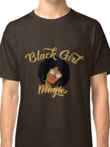 Black Girl Magic Graphic Classic T-Shirt