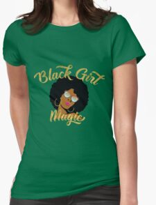 Black Girl Magic Graphic Womens Fitted T-Shirt