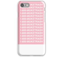 1-800-MUKETRASH iPhone Case/Skin