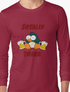 SOTALLY TOBER (Totally Sober) Long Sleeve T-Shirt