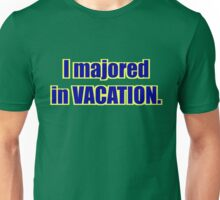 "High School Musical - ""I Majored in Vacation."" Shirt - Green Unisex T-Shirt"