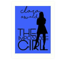The Impossible Girl- Clara Oswald Art Print