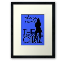The Impossible Girl- Clara Oswald Framed Print