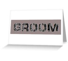 Groom Greeting Card