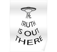 The Truth is Out There (White) Poster