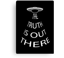 The Truth is Out There (Black) Canvas Print