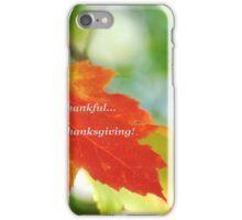 Happy Thanksgiving! iPhone Case/Skin