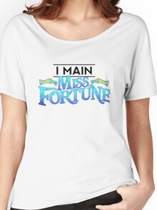I Main Miss Fortune Women's Relaxed Fit T-Shirt