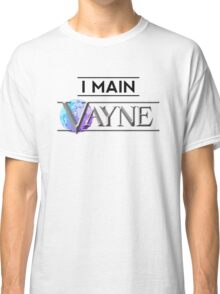 I Main Vayne Classic T-Shirt