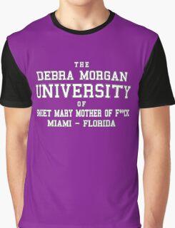 Debra Morgan UniversityFunny TV Show Graphic T-Shirt