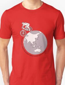Ride...because you have the whole world under your wheels! T-Shirt