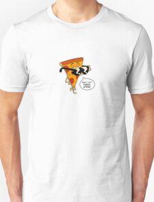 Don't Eat Pizza Steve Unisex T-Shirt