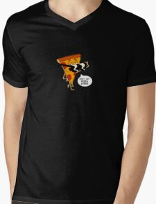 Don't Eat Pizza Steve Mens V-Neck T-Shirt
