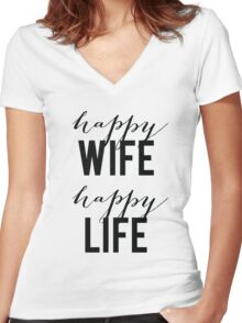 Happy Wife Happy Life Women's Fitted V-Neck T-Shirt