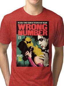 Wrong Number Tri-blend T-Shirt
