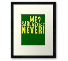 Sarcastic T Shirt Framed Print